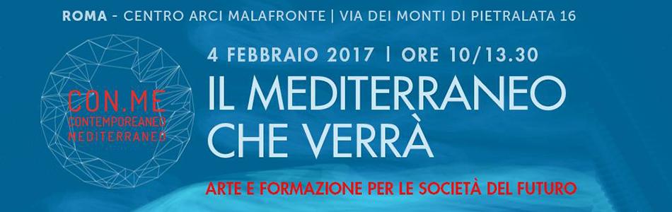 Il Mediterraneo che verrà. L'arte come chiave di volta